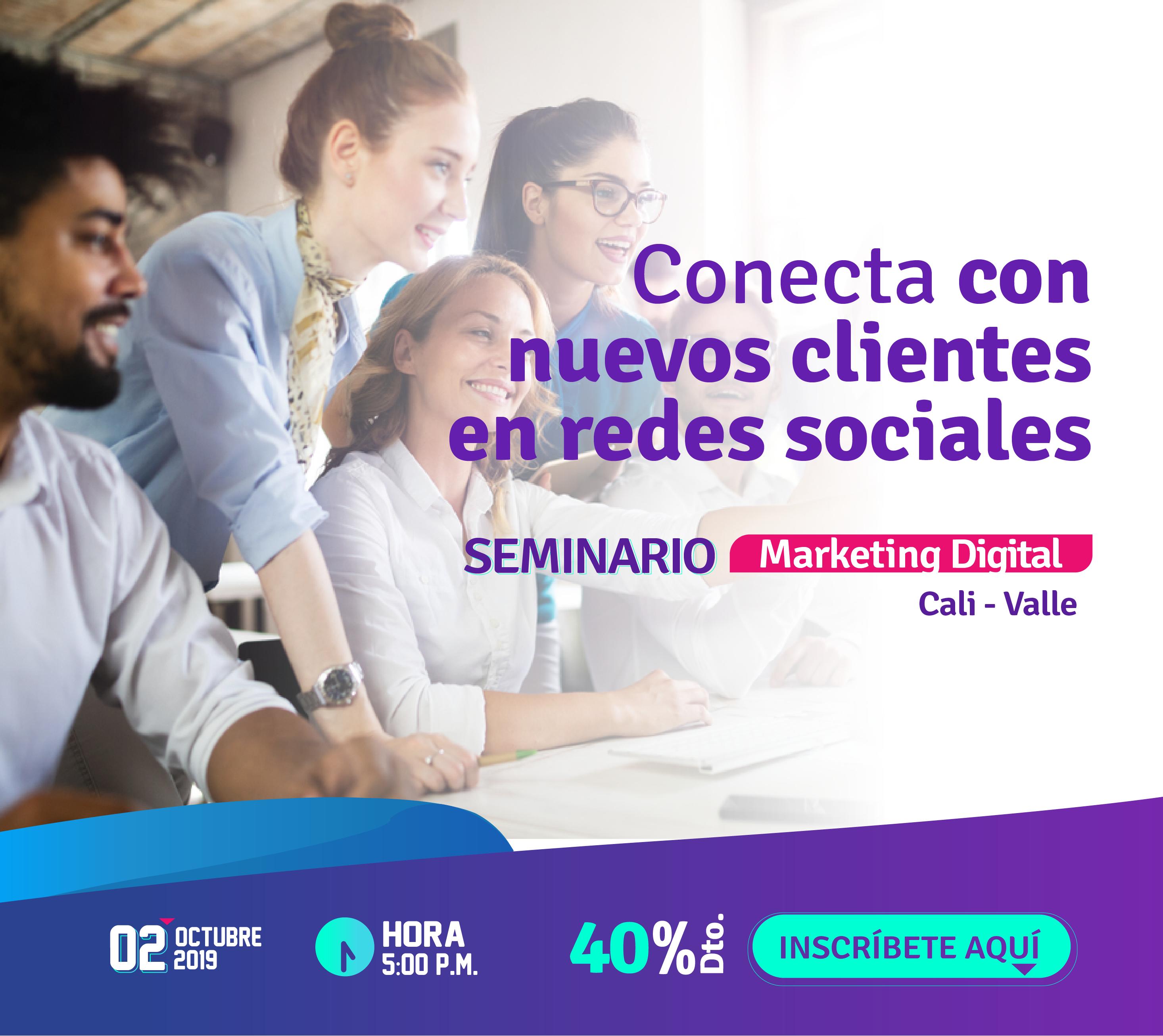 Sexto-Seminario-como-Conectar-Nuevos-Clientes-en-Redes-Sociales-Marketing-Digital-02